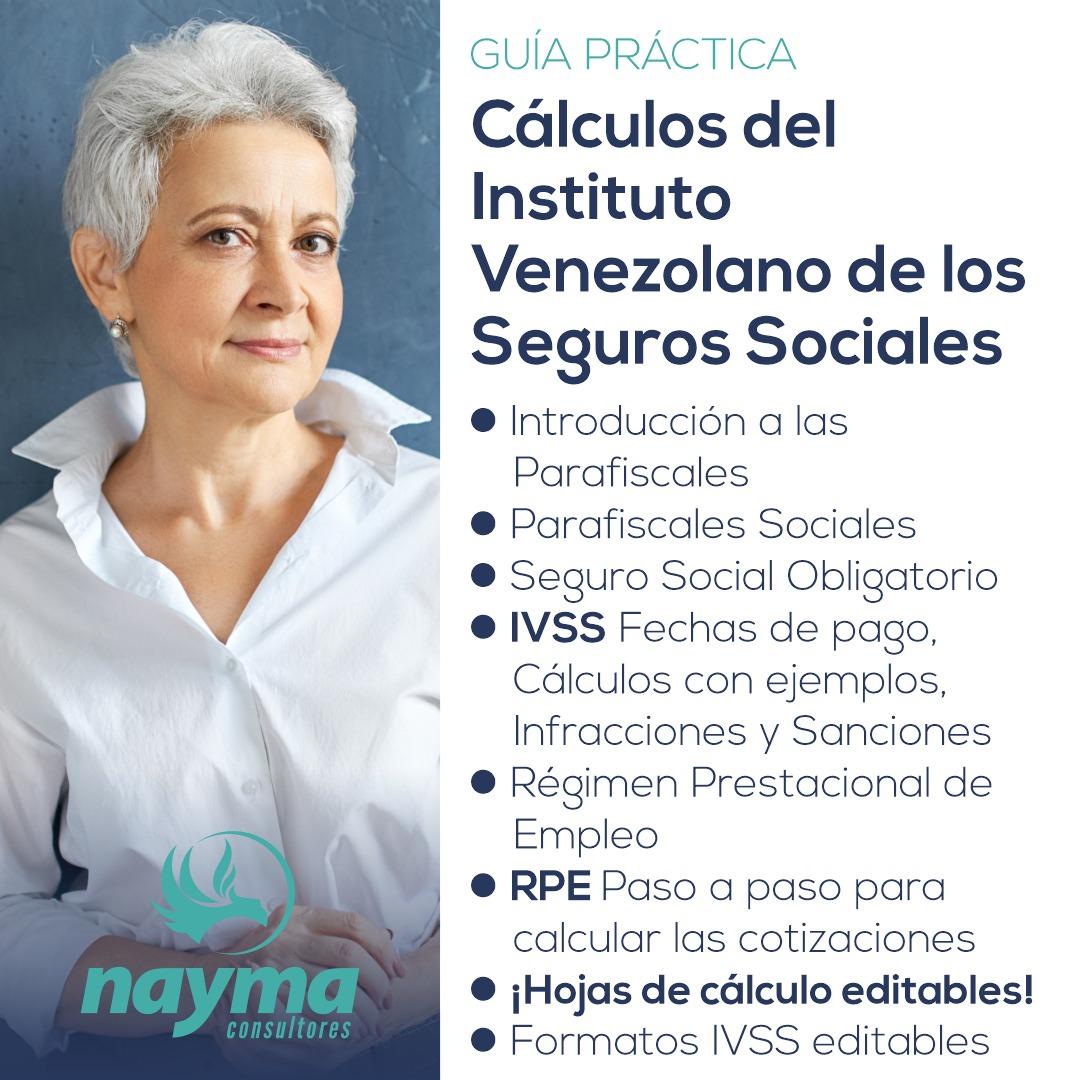 Guía Práctica – Cálculos del Instituto Venezolano de los Seguros Sociales